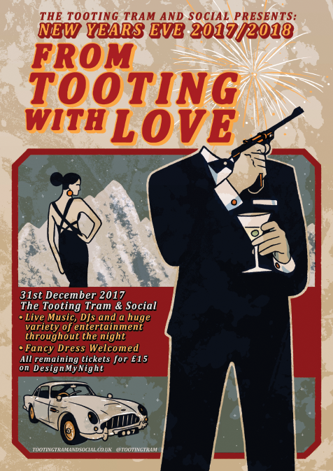 NEW YEARS EVE: From Tooting With Love - £15