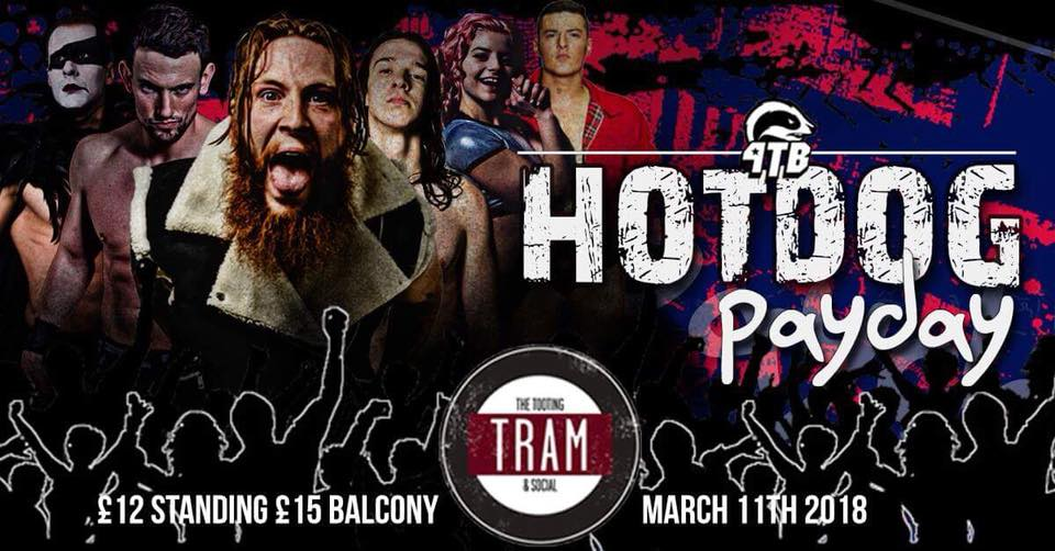 4TB Wrestling presents: Hot Dog Payday