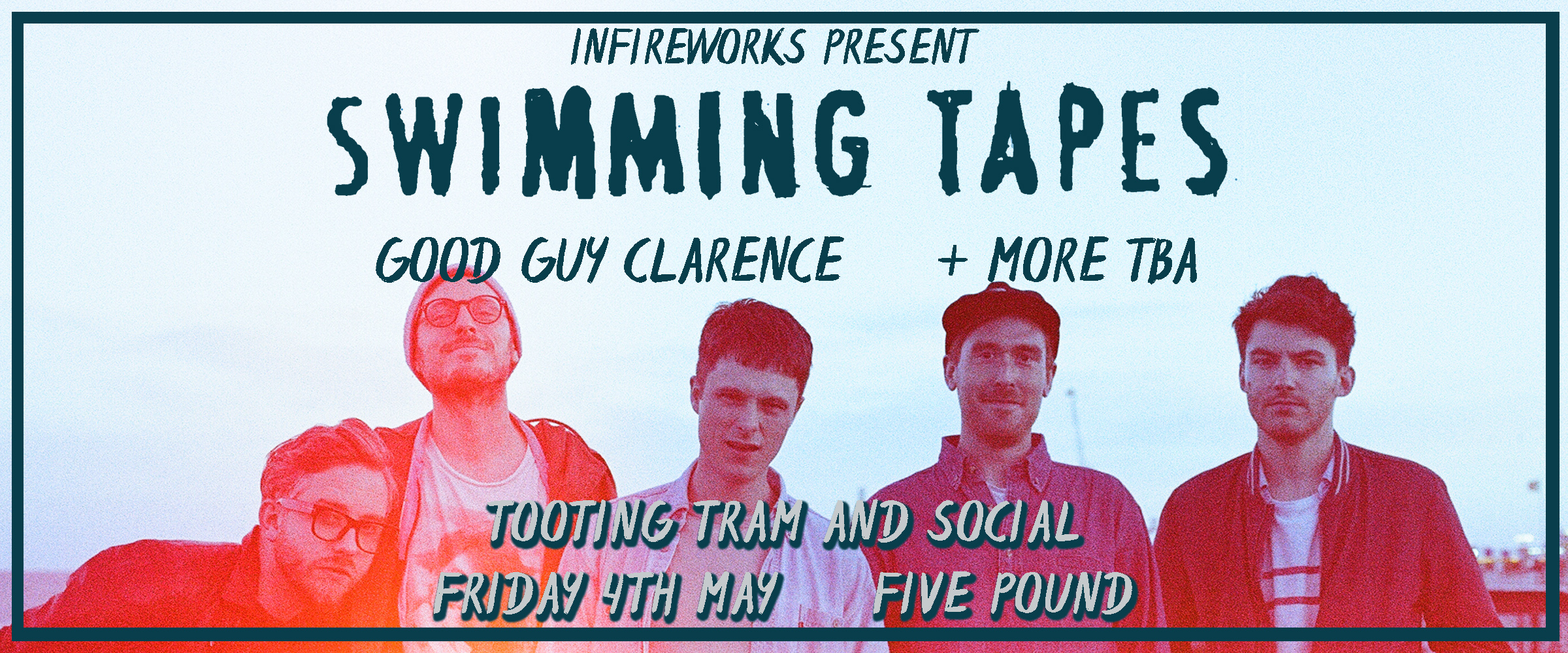 Bank Holiday Weekend: Swimming Tapes + Good Guy Clarence / DJ Stace
