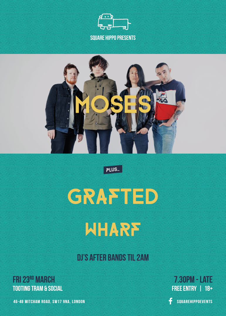 Square Hippo: Moses + Support (Gig)