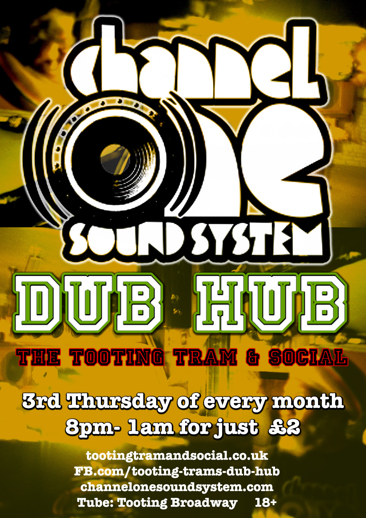 Tooting Tram's Dub Hub! with Channel One Soundsystem // £2 entry after 8pm