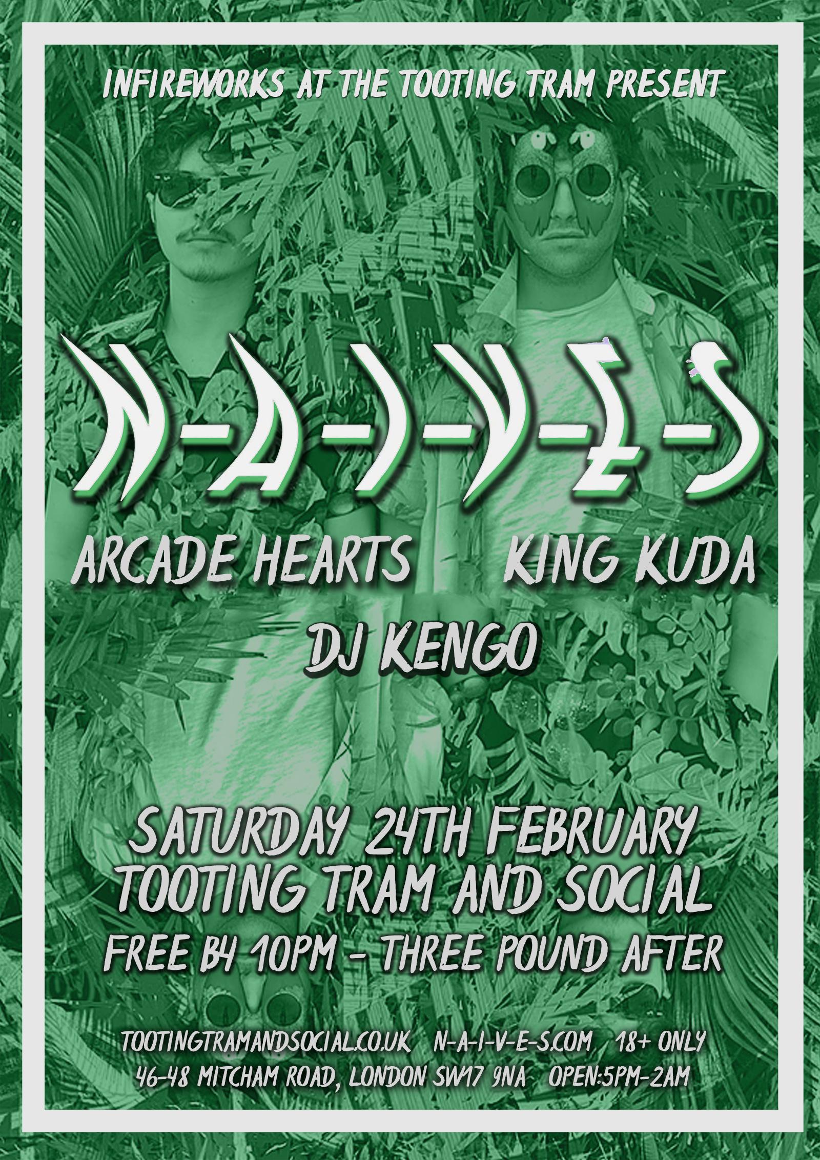 InFireworks: N-A-I-V-E-S, Arcade Hearts, King Kuda / DJ Kengo